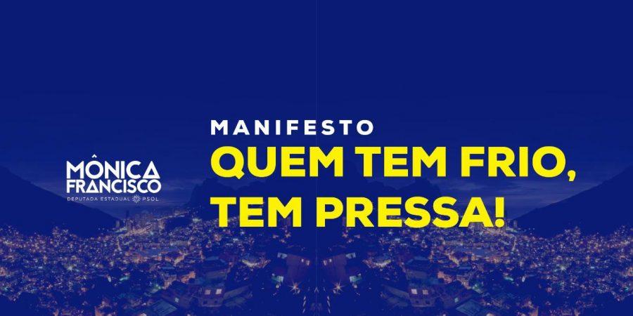 "Manifesto ""Quem tem frio tem pressa"""